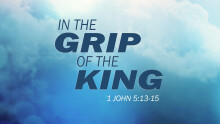 In the Grip of the King